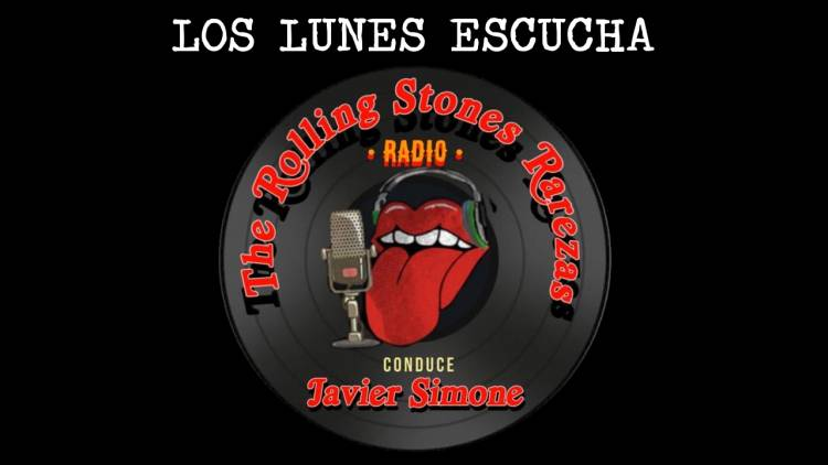 "Los lunes escucha ""The Rolling Stones Rarezas"" con Javier Simone"