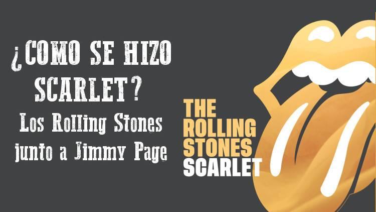 """Cómo se hizo """"Scarlet"""". La historia del tema de los Stones con Jimmy Page"""
