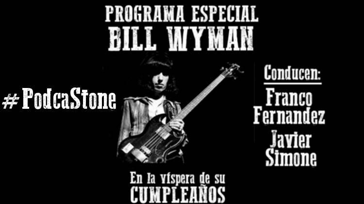 Escucha el especial CUMPLEAÑOS DE BILL WYMAN (Es solo Rarezas)