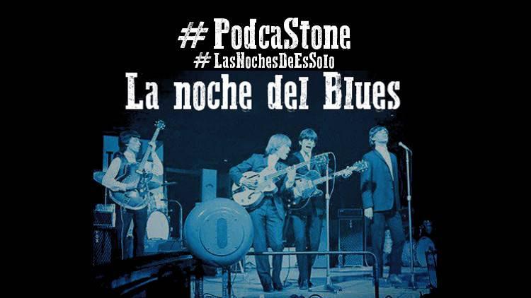 "Escucha la emisión ""La noche del Blues"" #LasNochesDeEsSolo"