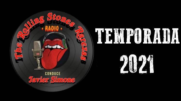 TEMPORADA 2021 - The Rolling Stones Rarezas