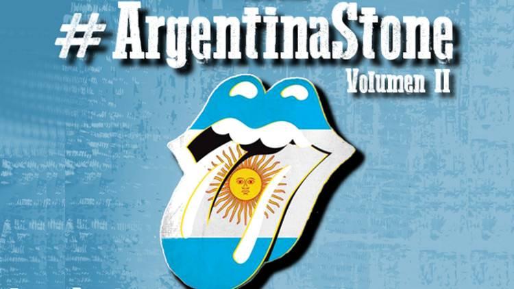 Escucha el especial #ArgentinaStone Volumen II