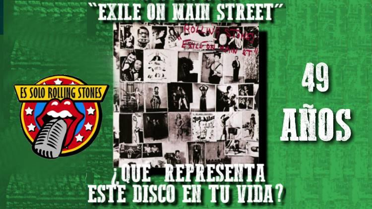 """Escucha la emisión """"Exile on main street - 49 años"""""""
