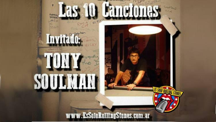 """Escucha la emisión """"Las 10 canciones con Tony Soulman"""