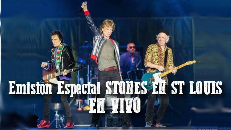 Rolling Stones en St Louis 26 Septiembre - EMISION EN VIVO